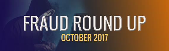 Fraud News October 2017: Health Care Fraud, Cyber Crime & More