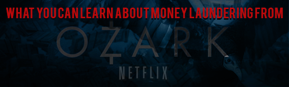 What You Can Learn About Money Laundering from Ozark